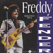 Freddy Fender - Greatest Hits