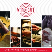 Live At The World Cafe, Volume 43