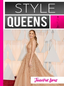 Style Queens Episode 4: Jennifer Lopez