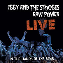 Iggy and The Stooges - Raw Power Live: In The Hands Of The Fans 180 Gram