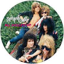 New York Dolls - All Dolled Up: Interview PictureDisc and DVD