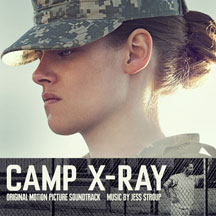 Jess Stroup - Camp X-Ray (Original Motion Picture Soundtrack)