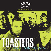 Toasters - CBGB OMFUG Masters: Live June 28, 2002 Bowery Collection
