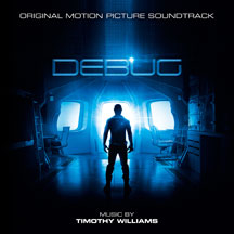 Timothy Williams - Debug (Original Motion Picture Soundtrack)