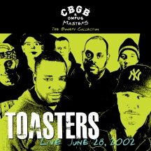 Toasters - CBGB OMFUG Masters: Live June 28, 2002 The Bowery Collection