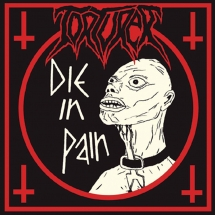 Torturer - Die In Pain