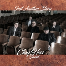 Clay Hess Band - Just Another Story