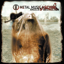 Metal Music Machine - Angels Of Destruction