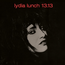 Lydia Lunch - 13.13 Limited Colored Vinyl Plus Poster