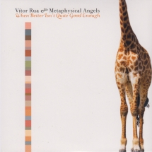 Vitor Rua & The Metaphysical Angels - When Better Isn