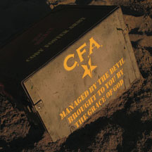 C.f.a. - Managed By The Devil, Brought To You By The Grace Of God
