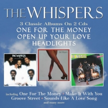 Whispers - One For the Money / Open Up Your Love / Headlights