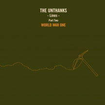 Unthanks - Lines Part Two: World War One
