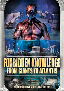 Forbidden Knowledge: From Giants To Atlantis