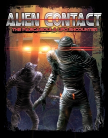 Alien Contact: The Pascagoula Ufo Encounter
