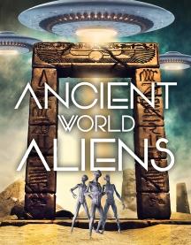 Ancient World Aliens