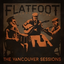 Flatfoot 56 - The Vancouver Sessions EP