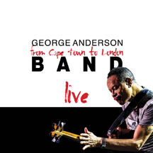 George Anderson - Cape Town To London Live