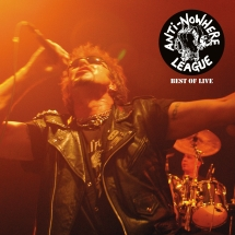Anti Nowhere League - Best Of Live