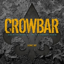 Crowbar - Archive Metal.... In It
