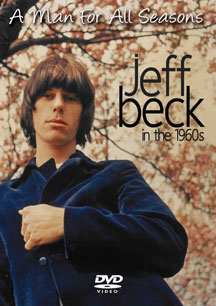 Jeff Beck - A Man For All Seasons: In The 1960s