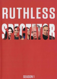 Ruthless Spectator Vol.1