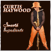 Curtis Haywood - Smooth Ingredients
