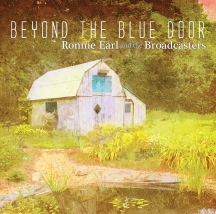 Ronnie Earl & The Broadcasters - Beyond The Blue Door