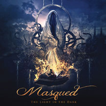 Masqued - The Light In The Dark