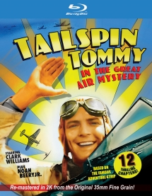 Tailspin Tommy In The Great Air Mystery (Remastered)
