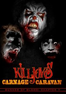 Bunker Of Blood 7: Killjoy's Carnage Caravan