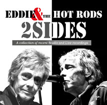 Eddie & The Hot Rods - 2 Sides
