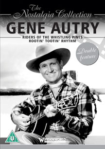 Gene Autry - Riders Of The Whistling Pines And Rootin