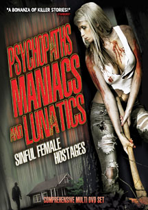 Psychopaths, Maniacs And Lunatics: Sinful Female Hostages